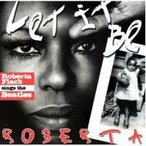 Roberta Flack ロバータフラック / Let It Be Roberta - Roberta Flack Sings The Beatles 国内盤 〔CD〕
