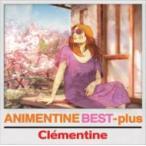 Clementine ������ƥ����� / Animentine Best+ ������ ��CD��