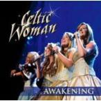 Celtic Woman ケルティックウーマン / Awakening 〜めざめの瞬間 国内盤 〔CD〕