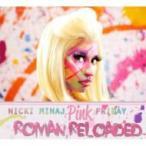 Nicki Minaj ニッキーミナージュ / Pink Friday… Roman Reloaded 輸入盤 〔CD〕