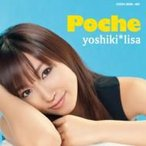 yoshiki*lisa / Poche  〔CD〕