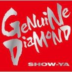 SHOW-YA ショウヤ / GENUINE DIAMOND  〔CD〕