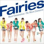 Fairies フェアリーズ / Beat Generation  /  No More Distance (+DVD)  〔CD Maxi〕