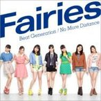 Fairies フェアリーズ / Beat Generation  /  No More Distance  〔CD Maxi〕