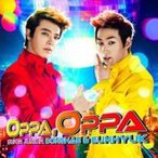 SUPER JUNIOR-D&E / Oppa,  Oppa (CD+DVD)  〔CD Maxi〕