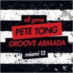 Pete Tong / Groove Armada / All Gone Miami '12 (Pete Tong  &  Groove Armada) 輸入盤 〔CD〕