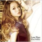 西野カナ / Love Place  〔CD〕
