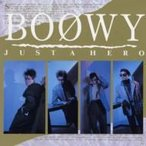 BOΦWY (BOOWY) ボウイ / JUST A HERO  〔BLU-SPEC CD 2〕