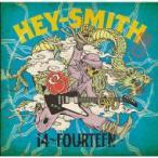 HEY-SMITH ヘイスミス / 14 -Fourteen-  〔CD〕
