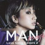 Ms.OOJA ミスオージャ / MAN -Love Song Covers 2-  〔CD〕
