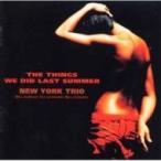 New York Trio �˥塼�衼���ȥꥪ / Thingswe Did Last Summer:  ����Ƥ��ۤ��� ������ ��SACD��