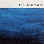 The Cheserasera / The Cheserasera  〔CD〕