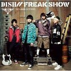 DISH// / FREAK SHOW (+DVD)【初回限定盤B】  〔CD Maxi〕