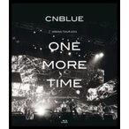 CNBLUE シーエヌブルー / ARENA TOUR 2013 -ONE MORE TIME- @NIPPONGAISHI HALL (Blu-ray)  〔BLU-RAY DISC〕