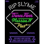 RIP SLYME リップスライム / DANCE FLOOR MASSIVE ? PLUS (Blu-ray)  〔BLU-RAY DISC〕