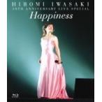 岩崎宏美 イワサキヒロミ / 30TH ANNIVERSARY LIVE SPECIAL Happiness  〔BLU-RAY DISC〕