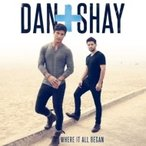 Dan & Shay / Where It All Began 輸入盤 〔CD〕