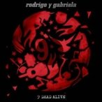 Rodrigo Y Gabriela ロドリーゴイガブリエーラ / 9 Dead Alive  輸入盤 〔CD〕