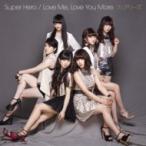 Fairies フェアリーズ / Super Hero / Love Me,  Love You More. (CD+DVD)  〔CD Maxi〕