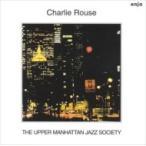 Charlie Rouse ���㡼��饦�� / Upper Manhattan Jazz Society ������ ��CD��