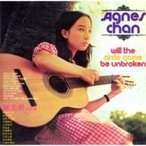 Agnes Chan (陳美齢) アグネスチャン / Will The Circle Game Be Unbroken  〔CD〕