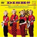 DISH// / サイショの恋〜モテたくて〜  /  FLAME  〔CD Maxi〕