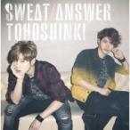 東方神起 / Sweat  /  Answer 【初回生産限定盤】 (CD+DVD)  〔CD Maxi〕