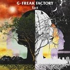 G-FREAK FACTORY / fact  〔CD〕