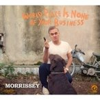 Morrissey モリッシー / World Peace Is None Of Your Business 輸入盤 〔CD〕