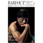 BARFOUT! Vol.226 長渕剛 / BARFOUT!編集部  〔本〕