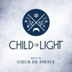 Coeur De Pirate / Child Of Light 輸入盤 〔CD〕