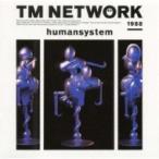TM NETWORK ティーエムネットワーク / humansystem  〔CD〕