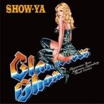SHOW-YA ショウヤ / Glamorous Show 〜Japanese Legendary Rock Covers  〔CD〕
