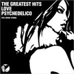 LOVE PSYCHEDELICO ラブサイケデリコ / THE GREATEST HITS  〔CD〕