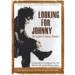 Johnny Thunders ジョニーサンダーズ / Looking For Johnny:  The Legend Of Johnny Thunders  〔DVD〕