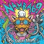 NAMBA69 / 21st CENTURY DREAMS (+DVD)  〔CD〕
