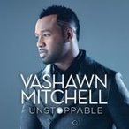 Vashawn Mitchell / Unstoppable - Extended Play 輸入盤 〔CD〕