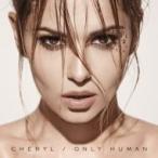 Cheryl Cole シェリルコール / Only Human 輸入盤 〔CD〕