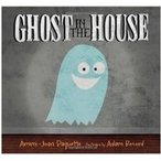 Ghost In The House(洋書) / Ammi-joan Paquette  〔絵本〕