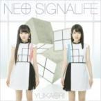 ゆいかおり / NEO SIGNALIFE (+DVD)【初回限定盤】  〔CD Maxi〕