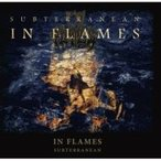 In Flames インフレイムス / Subterranean 国内盤 〔CD〕