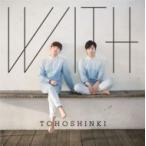 東方神起 / WITH 【ジャケットC】 (CD only)   〔CD〕