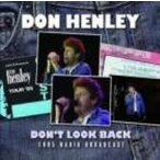 Don Henley ドンヘンリー / Don't Look Back 輸入盤 〔CD〕
