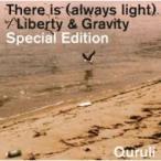 くるり / There is (alwys light)  /  Liberty & Gravity  Special Edition (+DVD)【初回限定盤】  〔CD Maxi〕