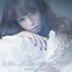 浜崎あゆみ / Zutto...  /  Last minute  /  Walk  〔CD Maxi〕