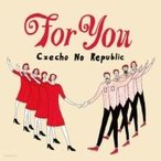 Czecho No Republic チェコノーリパブリック / For You (+DVD)【初回生産限定盤】  〔CD Maxi〕