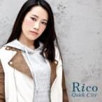Rico / Quick City  〔CD Maxi〕
