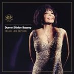Shirley Bassey シャーリーバッシー / Hello Like Before  〔BLU-SPEC CD 2〕