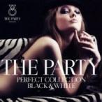 オムニバス(コンピレーション) / The Party-Perfect Collection Black  &  White- 国内盤 〔CD〕