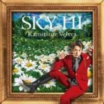 SKY-HI / カミツレベルベット (+DVD:Music Clip)  〔CD Maxi〕